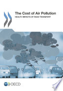 The Cost of Air Pollution Health Impacts of Road Transport