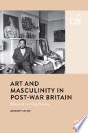 Art and Masculinity in Post War Britain