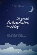 Pdf Le grand dictionnaire des rêves Telecharger