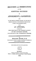 Discourses and Dissertations on the Scriptural Doctrines of Atonement & Sacrifice: