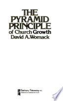 The pyramid principle of church growth