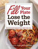 Fill Your Plate  Lose the Weight