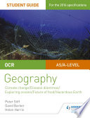 OCR A Level Geography Student Guide 3  Geographical Debates  Climate  Disease  Oceans  Food  Hazards Book