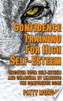 Confidence Training For High Self Esteem Book PDF