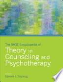 The SAGE Encyclopedia of Theory in Counseling and Psychotherapy Book