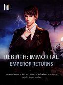 Pdf Rebirth: Immortal Emperor Returns