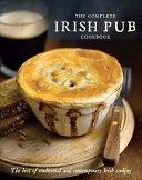 The Complete Irish Pub Cookbook
