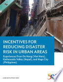 Incentives for Reducing Disaster Risk in Urban Areas