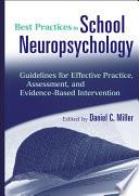 Best Practices in School Neuropsychology