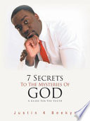 7 Secrets to the Mysteries of God