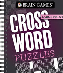 Brain Games   Large Print  Crossword Puzzles  Dark Gray