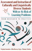Assessment and Instruction of Culturally and Linguistically Diverse Students with Or At risk of Learning Problems