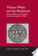 Thomas White and the Blackloists