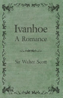 Ivanhoe - A Romance [Pdf/ePub] eBook