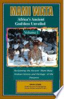 Mami Wata Africa S Ancient God Dess Unveiled Vol I Book PDF