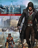 Assassin s Creed  A Walk Through History  1189 1868