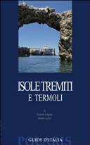 Guida Turistica Isole Tremiti e Termoli Immagine Copertina