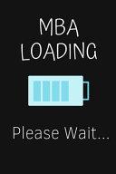 MBA Loading Please Wait