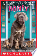 A Guard Dog Named Honey