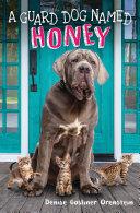 A Guard Dog Named Honey [Pdf/ePub] eBook