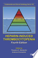 Heparin-Induced Thrombocytopenia, Fourth Edition