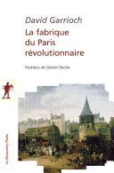 Pdf La fabrique du Paris révolutionnaire Telecharger