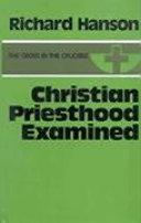 Christian Priesthood Examined