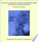 Tales of Yukaghir, Lamut and Russianized Natives of Eastern Siberia