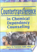 Countertransference In Chemical Dependency Counseling