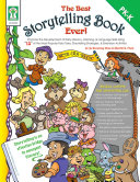 The Best Storytelling Book Ever   Grades PK   K