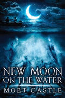 New Moon on the Water  2018 Trade Paperback Edition