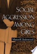 Social Aggression Among Girls