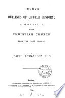 Henry s outlines of Church history Book PDF