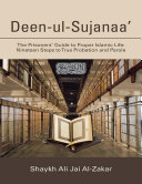 Deen ul Sujanaa   The Prisoners    Guide to Proper Islamic Life  Nineteen Steps to True Probation and Parole
