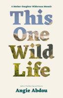 This One Wild Life Pdf/ePub eBook