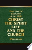 The Four Crucial Elements Of The Bible Christ The Spirit Life And The Church