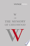 Cover of W Or The Memory of Childhood