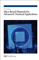 Silica-based Materials for Advanced Chemical Applications