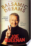 Balsamic Dreams, A Short But Self-Important History of the Baby Boomer Generation by Joe Queenan PDF