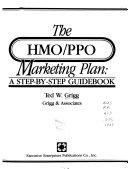 The HMO PPO Marketing Plan