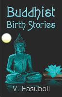 Pdf Buddhist Birth Stories: or, Jataka Tales, Vol ? 1 Telecharger