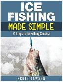 Ice Fishing Made Simple
