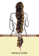 Love, Braid Us Three ebook