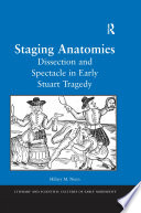 Staging Anatomies