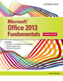 Microsoft Office 2013  Illustrated Fundamentals