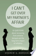 I Can T Get Over My Partner S Affair