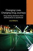 Changing Lives  Changing Drug Journeys
