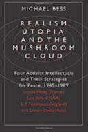 Realism  Utopia  and the Mushroom Cloud
