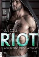Riot - Bis die letzte Träne versiegt