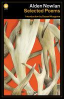 Alden Nowlan Selected Poems [Pdf/ePub] eBook
